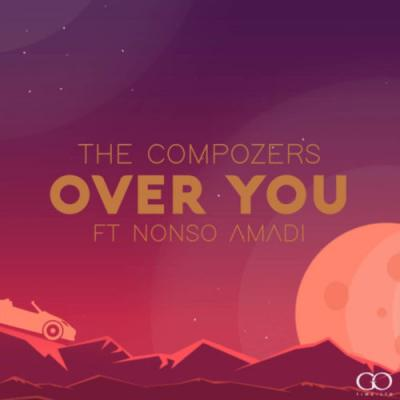 MP3 | VIDEO: The Compozers - Over You feat. Nonso Amadi