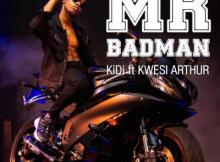 MP3 : KiDi - Mr Badman ft. Kwesi Arthur