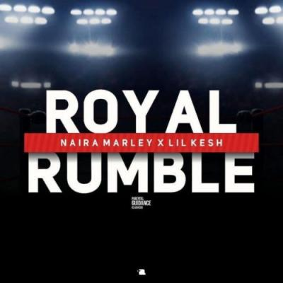 MP3 : Naira Marley - Royal Rumble feat. Lil Kesh