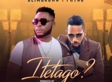 MP3 : Slim Brown X Phyno - Itetago