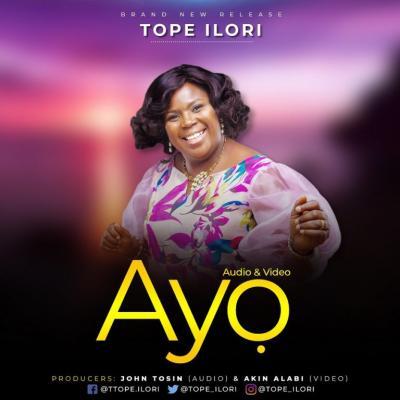 MP3 + VIDEO: Tope Ilori - Ayo