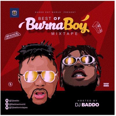 MIXTAPE: DJ Baddo - Best Of Burnaboy (Mix)