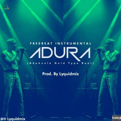 Freebeat: Lyquidmix - Adura (Adekunle Gold Type Beat)