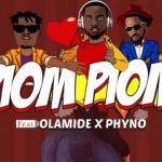 MP3 : DJ Prince - Piom Piom ft. Olamide X Phyno