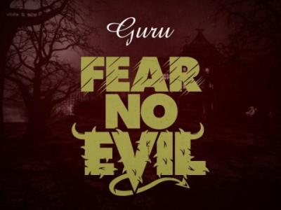 MP3 : Guru - Fear No Evil