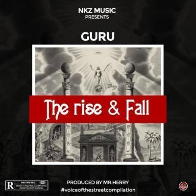 MP3 : Guru - The Rise & Fall