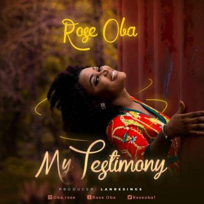 MP3 :  Rose Oba - My Testimony