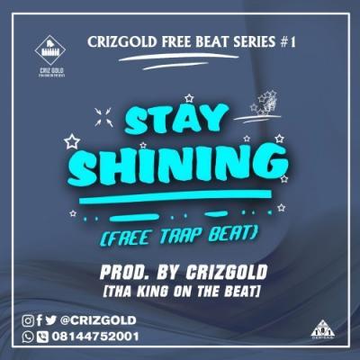 Pop Trap Beat: Criz Gold - Stay Shining (Lil Wayne Type Beat)