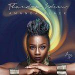 MP3: Amanda Black - Thadwa Ndim