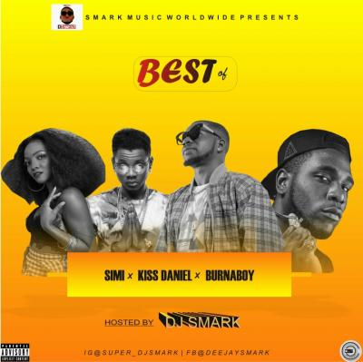 Dj smark best of kizz daniel x simi x burna boy