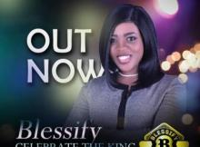 MP3: Blessify - Celebrate The King