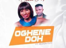 MP3 + VIDEO: Donna Adja - Oghene Doh ft Dezign Ovo
