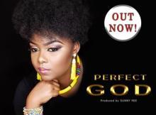 MP3: Esther Andrea Queen - Perfect God