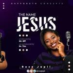 MP3: Rose Japii - The Name of Jesus