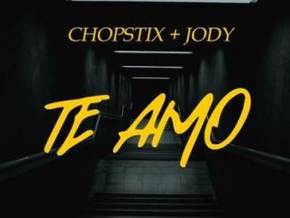 MP3 : Chopstix - Te Amo feat. Jody