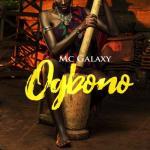 MP3: MC Galaxy - Ogbono