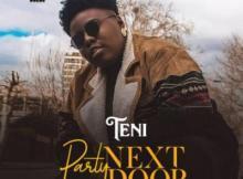 Lyrics: Teni - Party Next Door