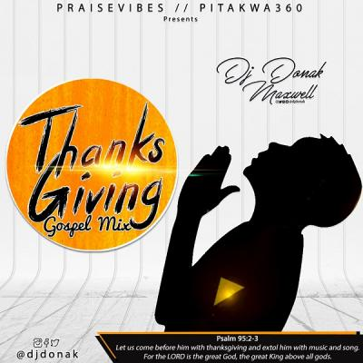 MIXTAPE: DJ Donak - Thanksgiving Gospel Mix