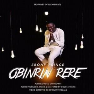 MP3: Ebony Prince - Obinrin Rere
