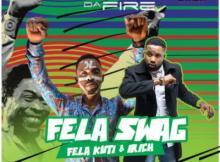MP3: Tito Da.Fire - Fela Swag ft. Fela Kuti & Irich + Dear Diary