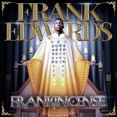 MP3: Frank Edwards - Gratitude