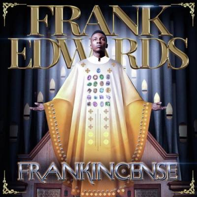 MP3: Frank Edwards - Gratitude