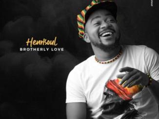 MP3: Henrisoul - Brotherly Love
