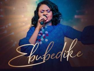 MP3: Obianuju Obiel - Ebubedike