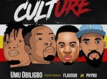 Lyrics: Umu Obiligbo ft. Phyno, Flavour - Culture