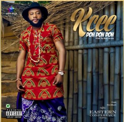 MP3: Kcee - Doh Doh Doh