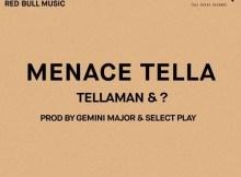 MP3: Tellaman - Menace Tella