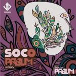 MP3: Sess the PRBLM - Soco (PRBLM Remix)