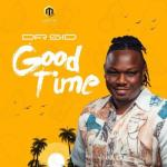 MP3: Dr Sid - Good Time (Prod. Ozedikus)