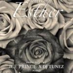 Lyrics: Ice Prince x DJ Tunez - Hello Esther