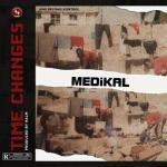MP3: Medikal - Time Changes