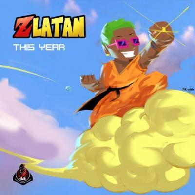 MP3: Zlatan - This Year (Prod. Rexxie)