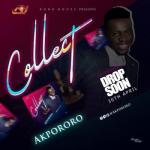 MP3: Akpororo - Collect