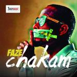 MP3: Faze - Chakam (Prod. Willis)