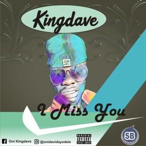MP3: Kingdave - I Miss You