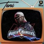 Lyrics: Teni - Power Rangers
