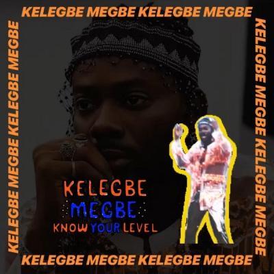 MP3: Adekunle Gold - Kelegbe Megbe (Know Your Level)
