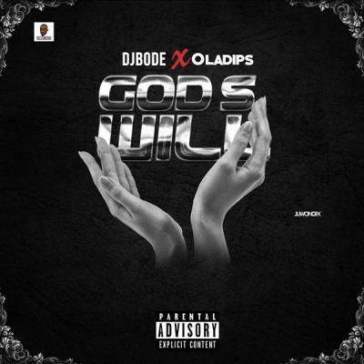 MP3: DJ Bode - God's Will Ft Oladips