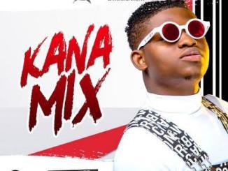MIXTAPE: DJ Kaywise - Kana Mix
