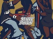 MP3: Juls - Slow Down Ft Agent Sasco