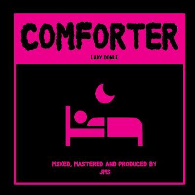 MP3: Lady Donli - Comforter