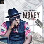 MP3 + VIDEO: Guccimaneeko - Money
