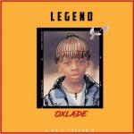 MP3 + VIDEO:  Oxlade - Legend