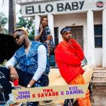 MP3: Young Jonn - Ello Baby Ft Kizz Daniel X Tiwa Savage