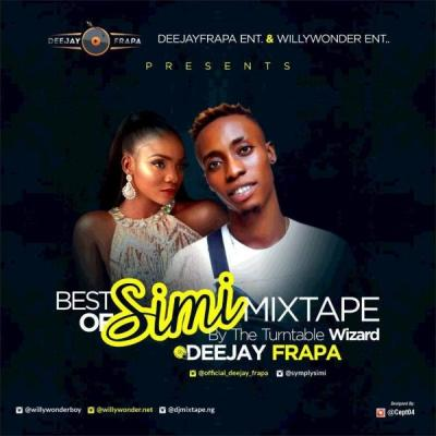 MIXTAPE: Dj Frapa - Best Of Simi Mix 2019