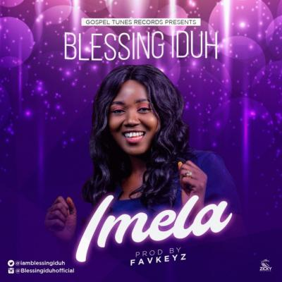 MP3: Blessing Iduh - Imela